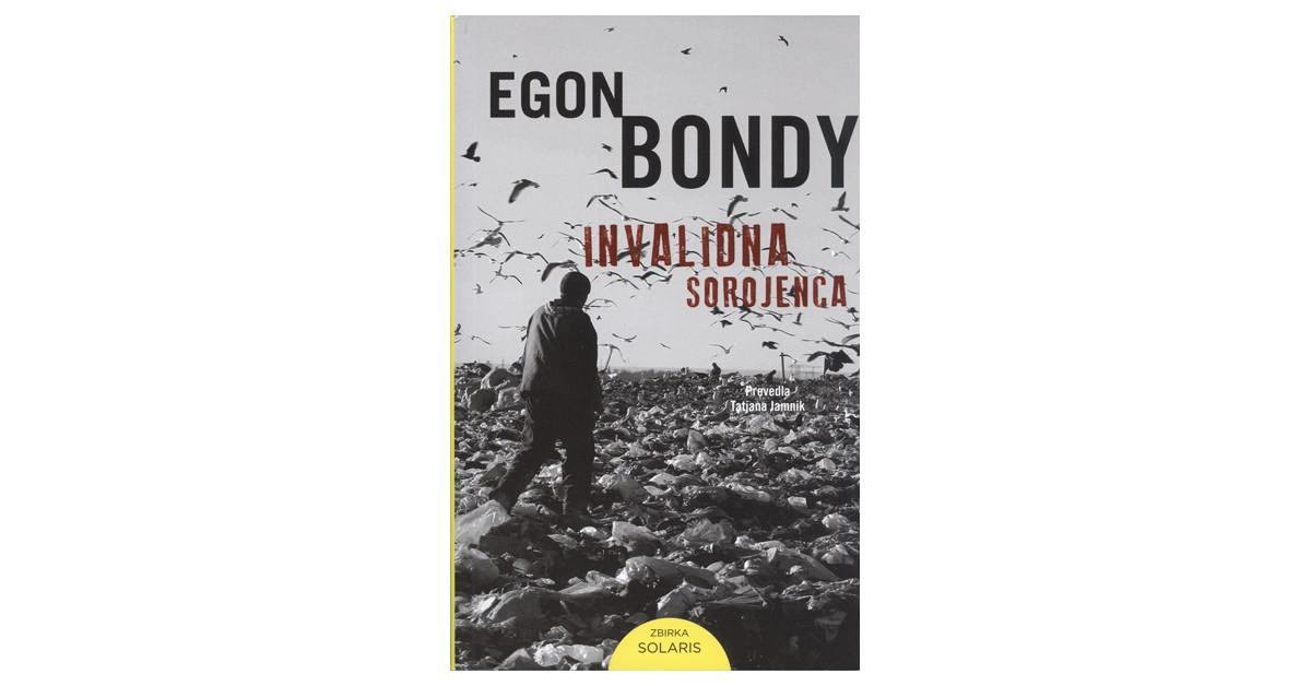 Invalidna sorojenca - Egon Bondy | Fundacionsinadep.org