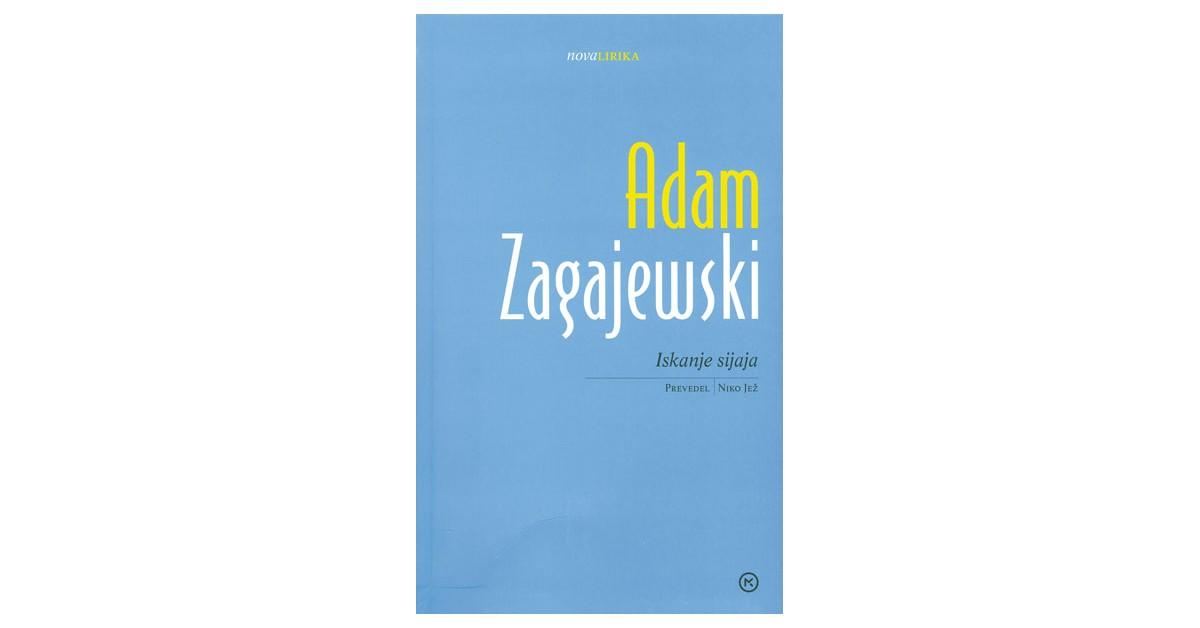 Iskanje sijaja - Adam Zagajewski   Menschenrechtaufnahrung.org