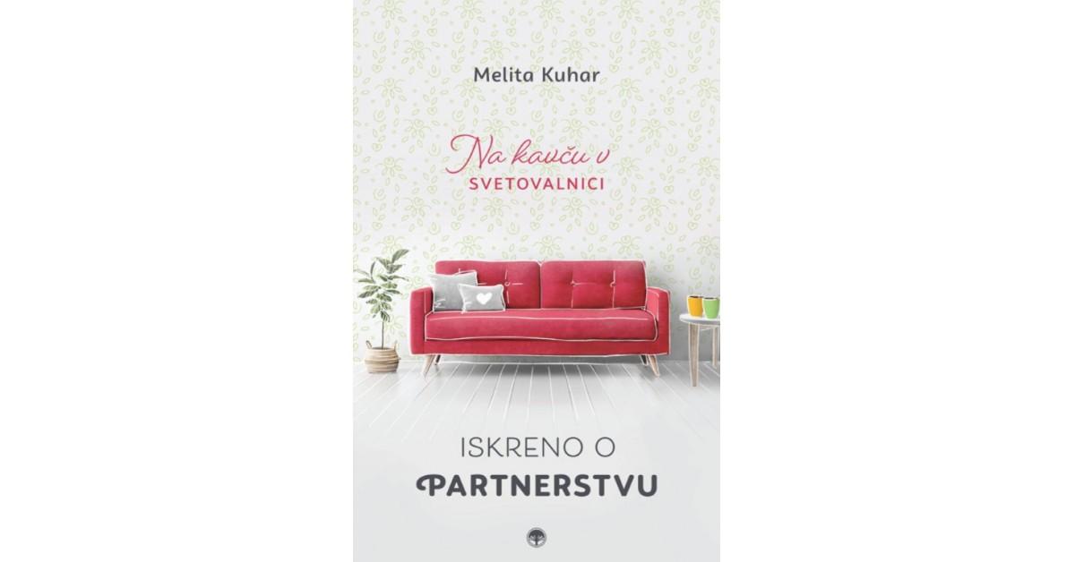 Iskreno o partnerstvu - Melita Kuhar | Menschenrechtaufnahrung.org