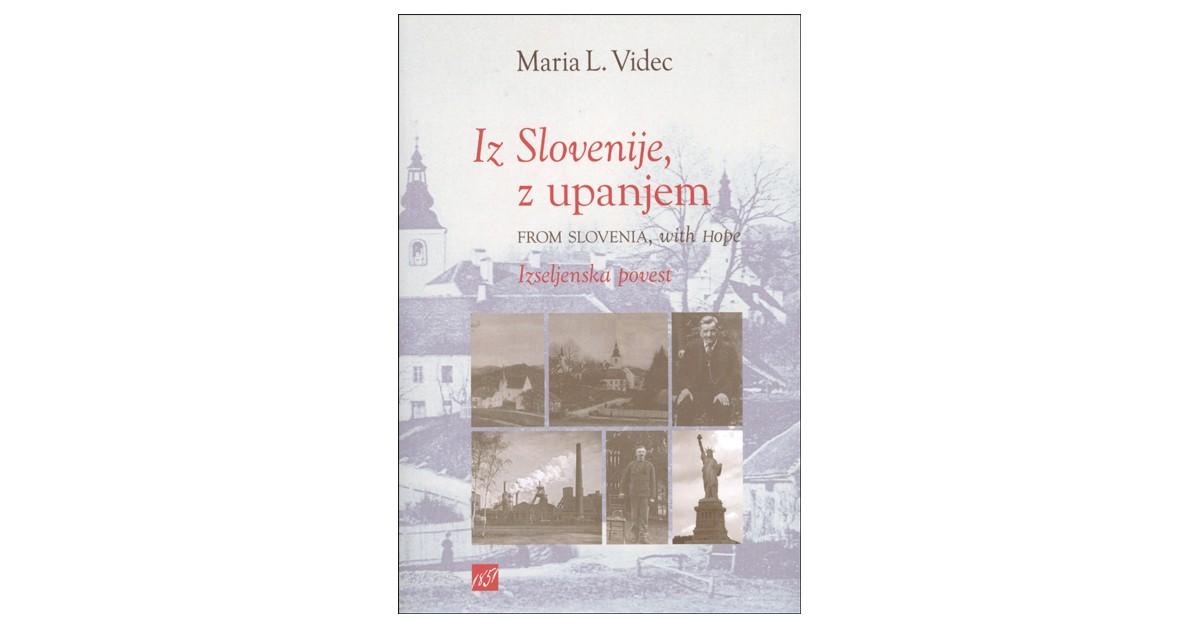 Iz Slovenije, z upanjem = From Slovenia with hope - Maria L. Videc   Menschenrechtaufnahrung.org