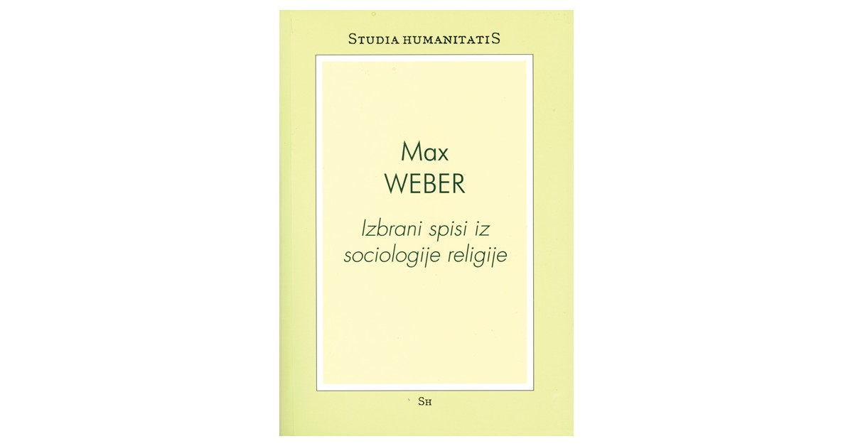 Izbrani spisi iz sociologije religije - Max Weber | Fundacionsinadep.org