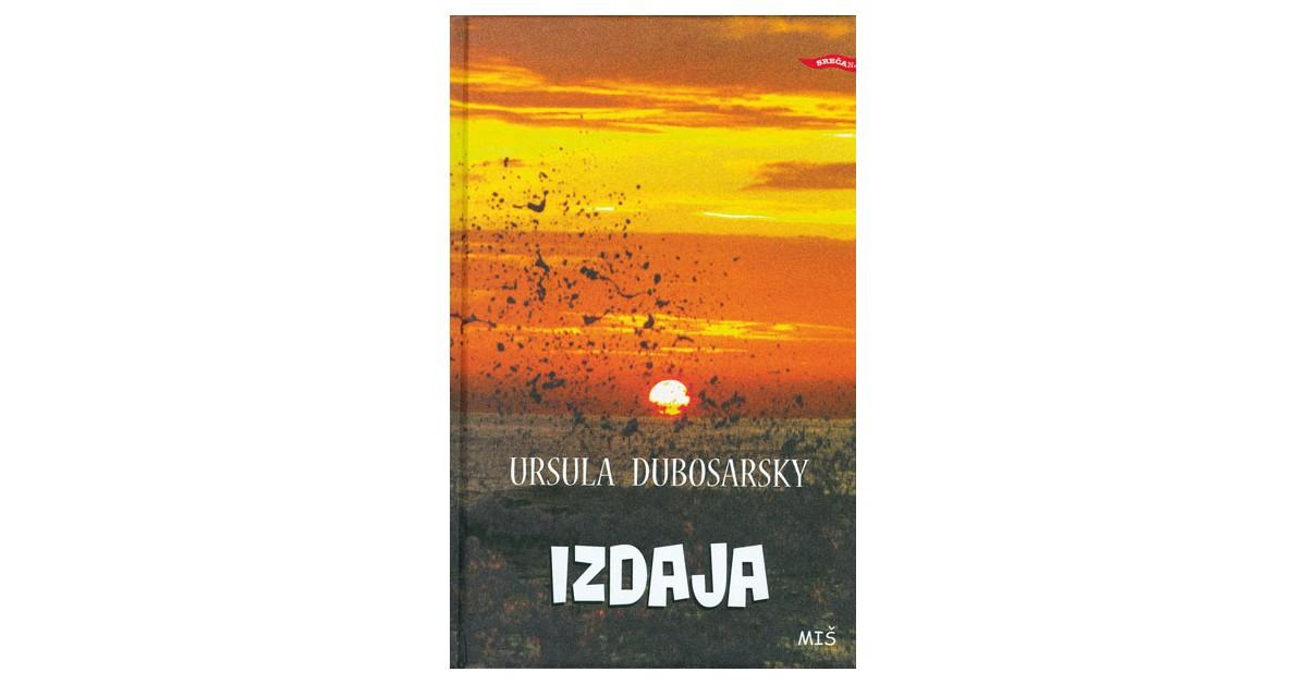 Izdaja - Ursula Dubosarsky | Menschenrechtaufnahrung.org
