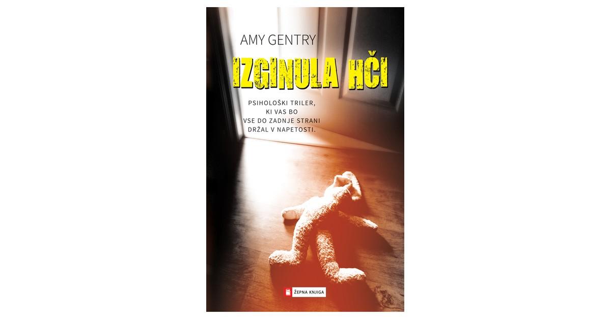Izginula hči - Amy Gentry | Menschenrechtaufnahrung.org