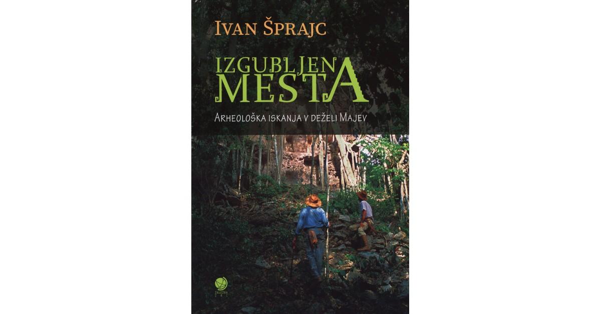 Izgubljena mesta - Ivan Šprajc | Menschenrechtaufnahrung.org