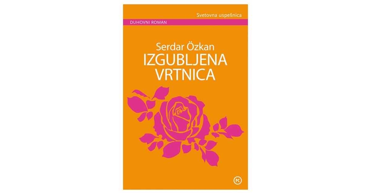 Izgubljena vrtnica - Serdar Özkan | Menschenrechtaufnahrung.org