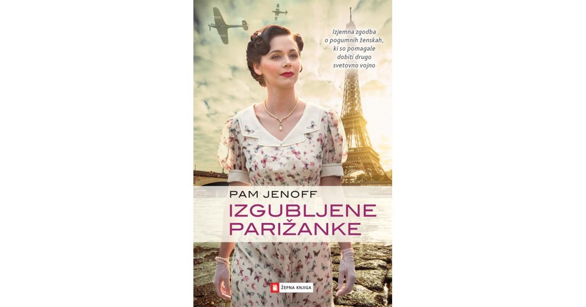 Izgubljene Parižanke - Pam Jenoff | Fundacionsinadep.org