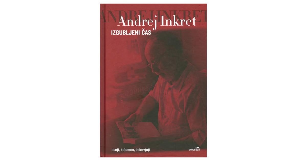 Izgubljeni čas - Andrej Inkret   Menschenrechtaufnahrung.org
