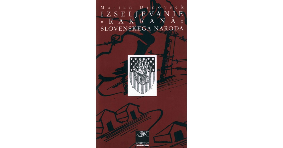 Izseljevanje »rakrana« Slovenskega naroda - Marjan Drnovšek | Menschenrechtaufnahrung.org