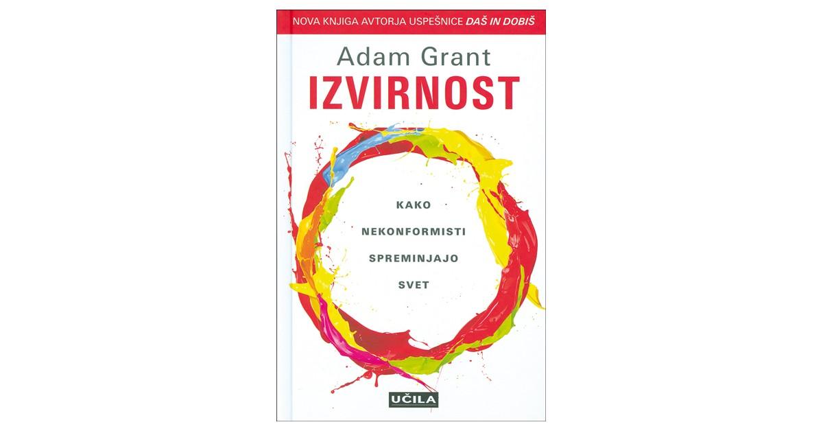 Izvirnost - Adam Grant | Menschenrechtaufnahrung.org