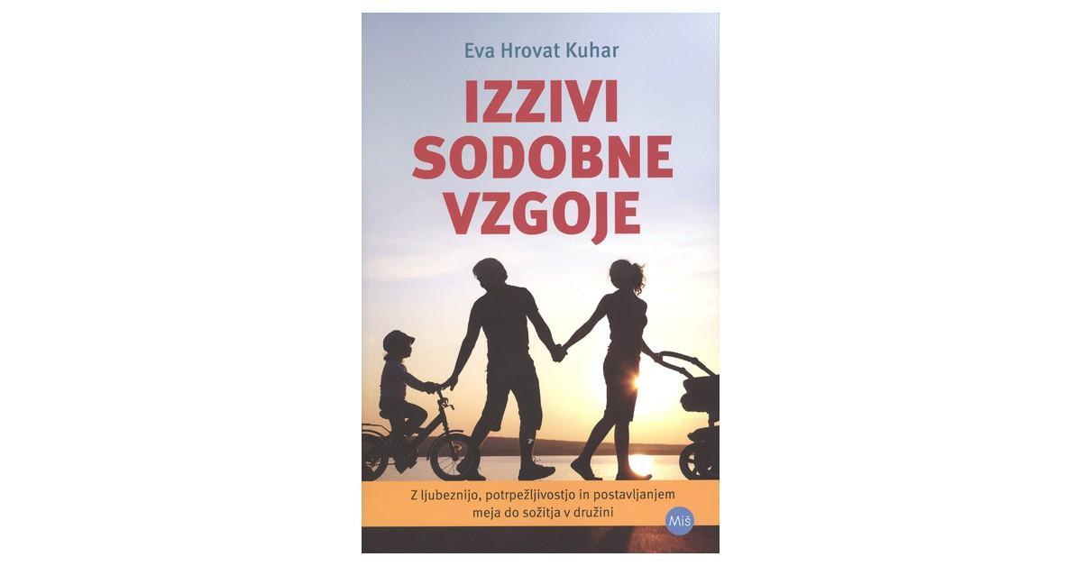 Izzivi sodobne vzgoje - Eva Hrovat Kuhar | Menschenrechtaufnahrung.org