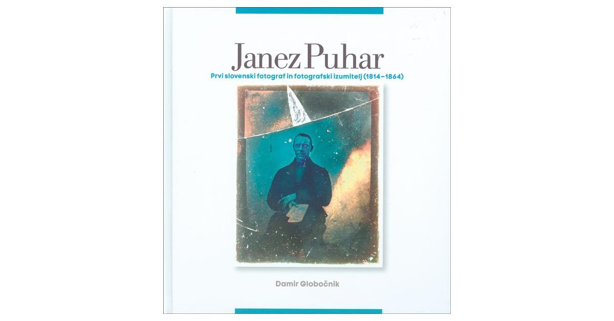 Janez Puhar (1814–1864) - Damir Globočnik | Fundacionsinadep.org