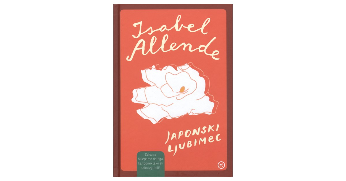 Japonski ljubimec - Isabel Allende | Fundacionsinadep.org