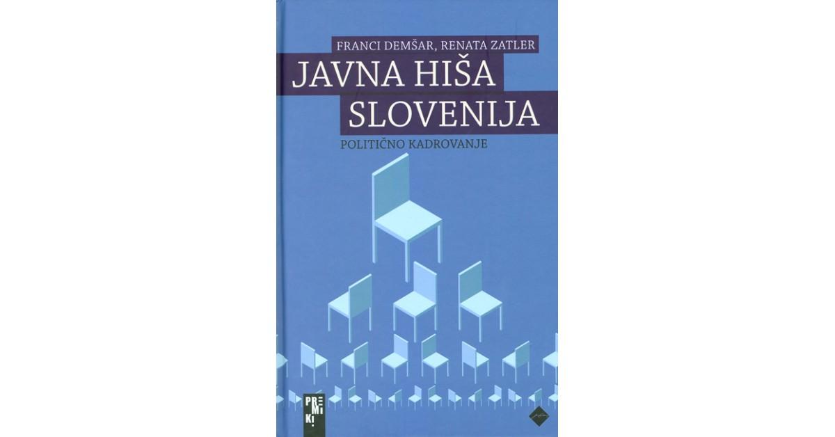 Javna hiša Slovenija - Franci Demšar, Renata Zatler | Menschenrechtaufnahrung.org