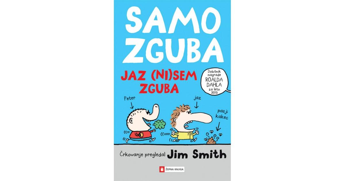 Jaz (ni)sem zguba - Jim Smith | Fundacionsinadep.org