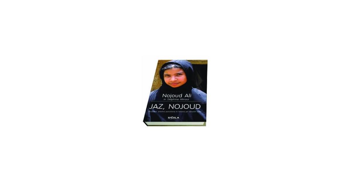 Jaz, Nojoud - Nojoud Ali, Delphine Monoui | Fundacionsinadep.org