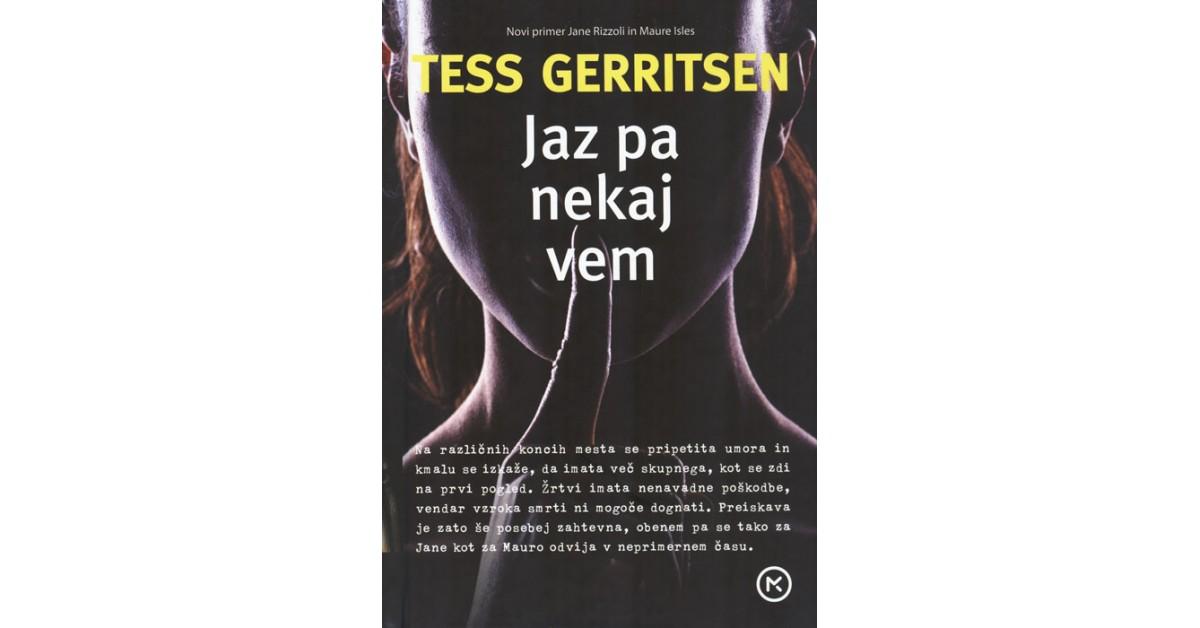 Jaz pa nekaj vem - Tess Gerritsen | Menschenrechtaufnahrung.org