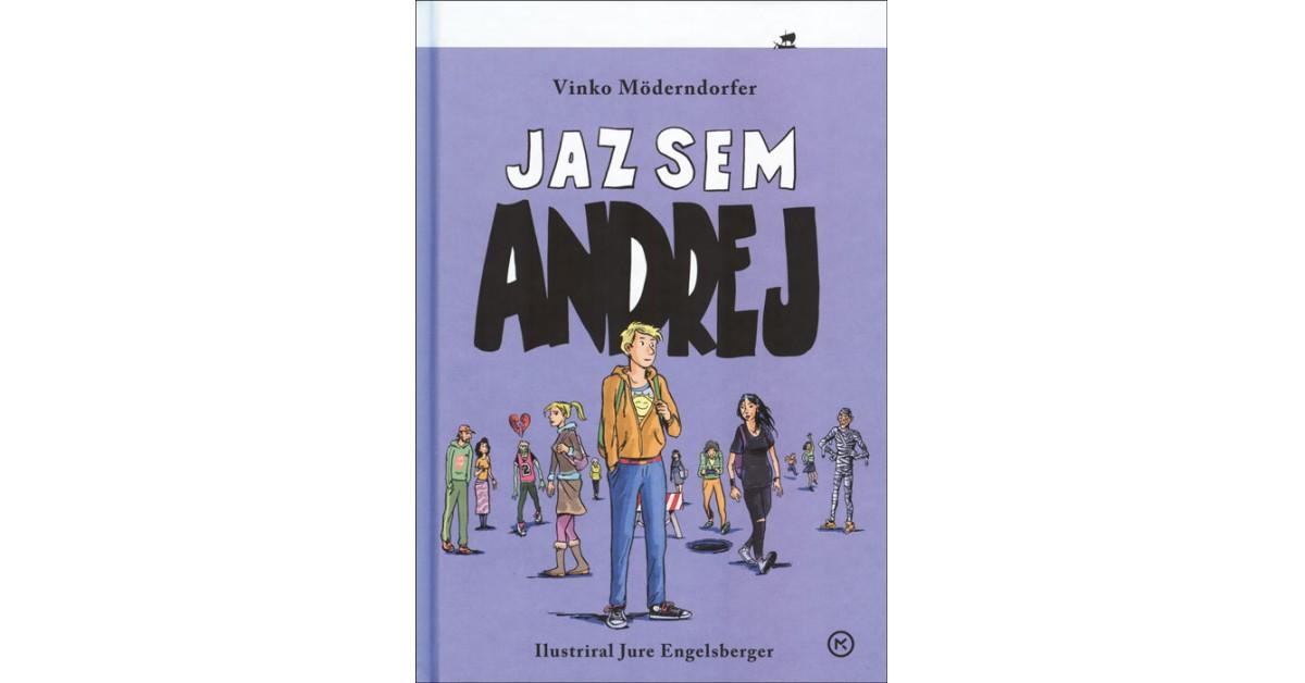 Jaz sem Andrej - Vinko Möderndorfer   Fundacionsinadep.org