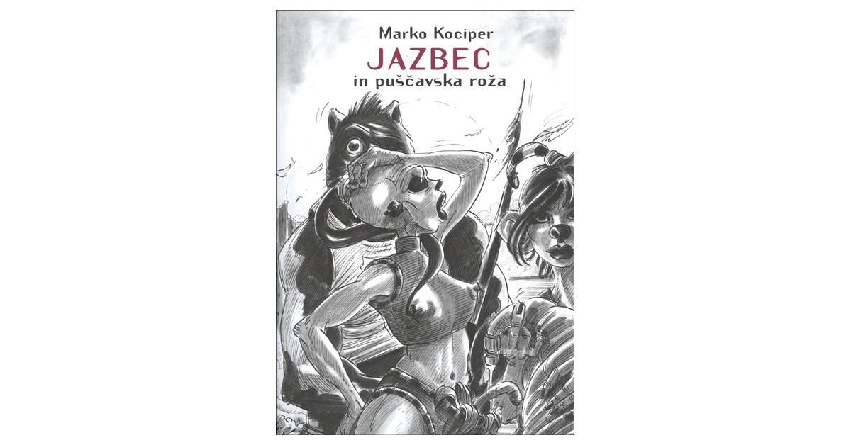 Jazbec in puščavska roža - Marko Kociper   Menschenrechtaufnahrung.org