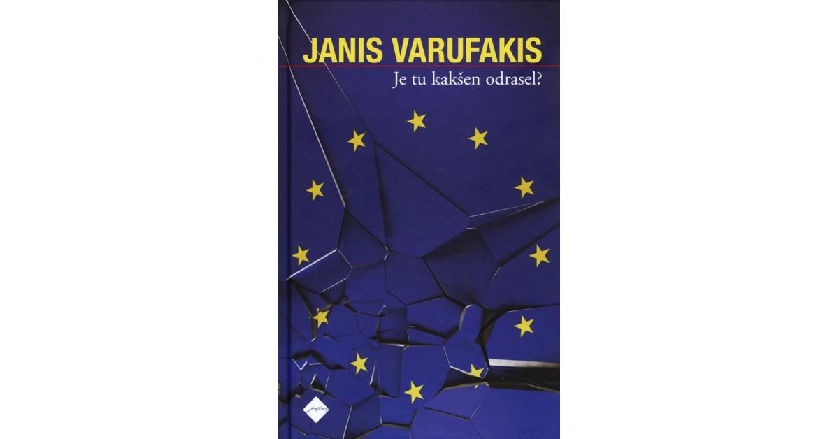 Je tu kakšen odrasel? - Janis Varufakis   Menschenrechtaufnahrung.org