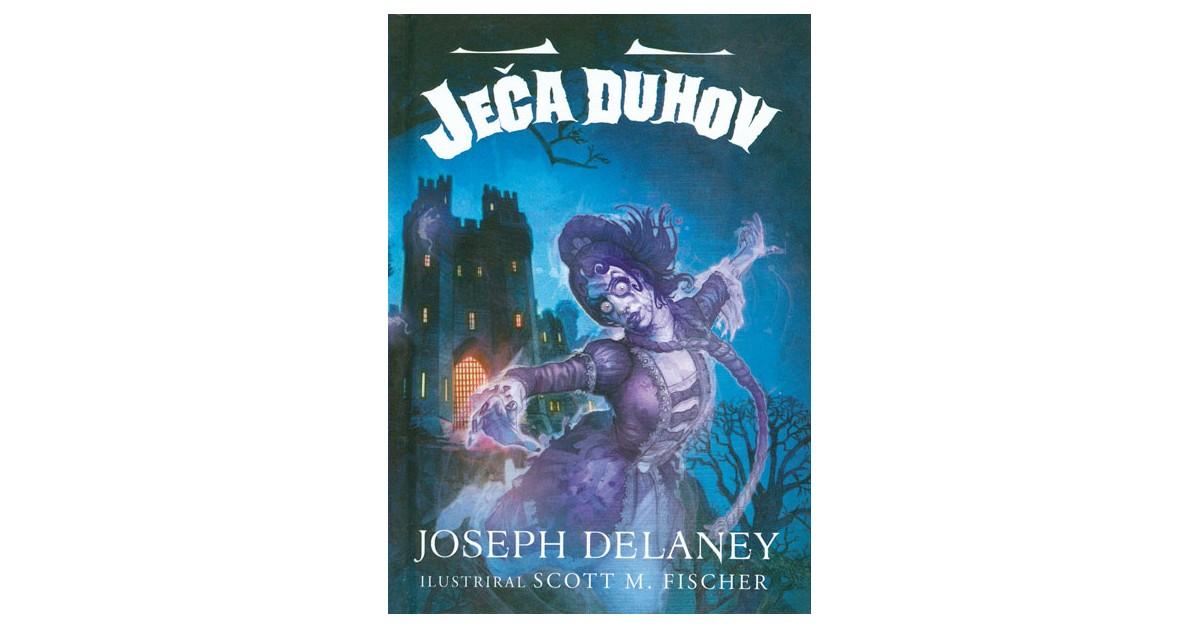 Ječa duhov - Joseph Delaney | Menschenrechtaufnahrung.org