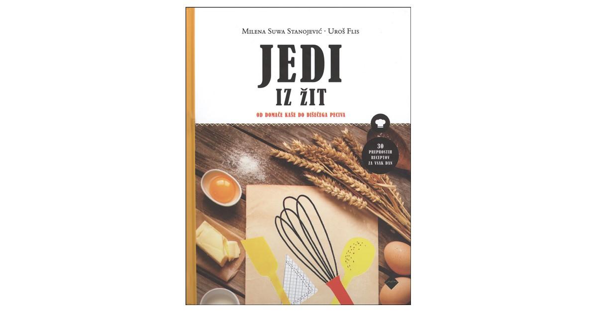 Jedi iz žit - Uroš Flis, Milena Suwa Stanojević | Menschenrechtaufnahrung.org
