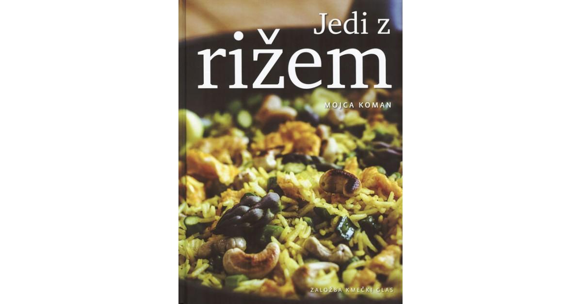 Jedi z rižem - Mojca Koman | Fundacionsinadep.org