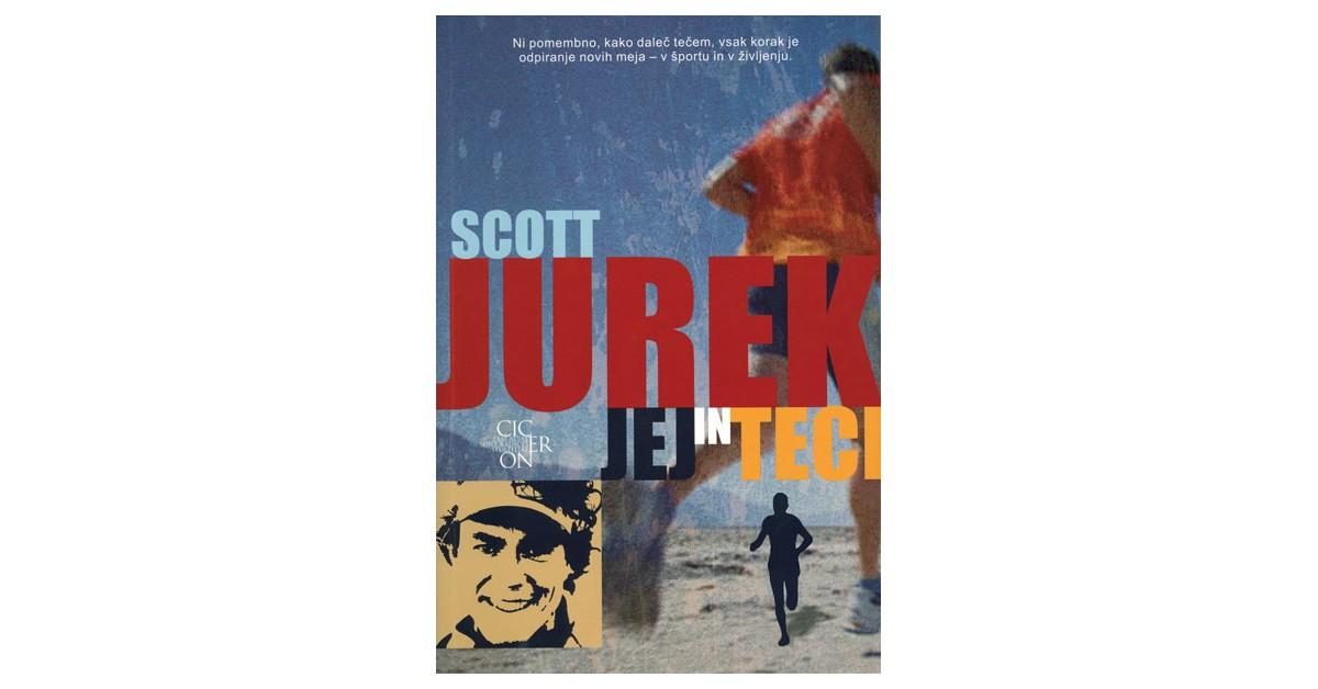Jej in teci - Scott Jurek | Menschenrechtaufnahrung.org