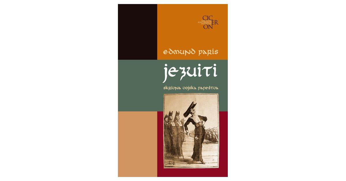Jezuiti, skrivna vojska papeštva - Edmond Paris | Menschenrechtaufnahrung.org