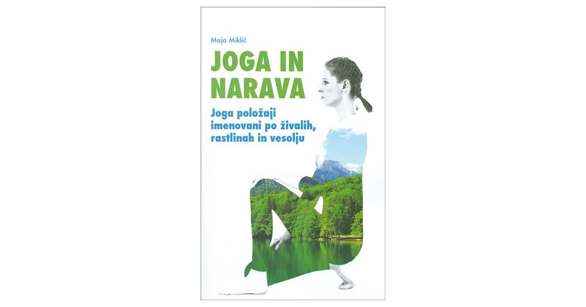 Joga in narava - Maja Miklič | Menschenrechtaufnahrung.org