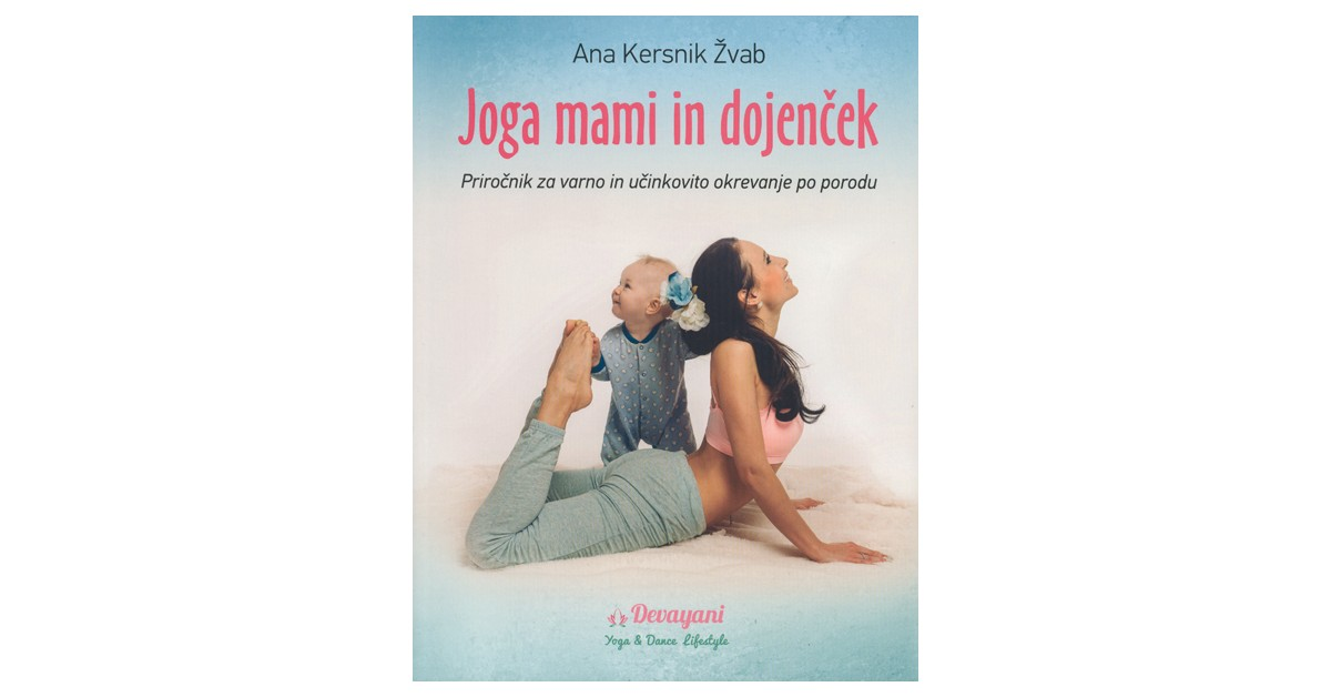 Joga mami in dojenček - Ana Kersnik Žvab | Fundacionsinadep.org