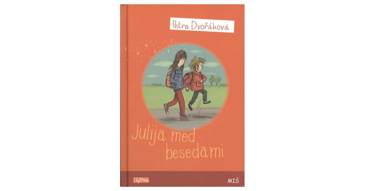 Julija med besedami - Petra Dvořáková | Fundacionsinadep.org