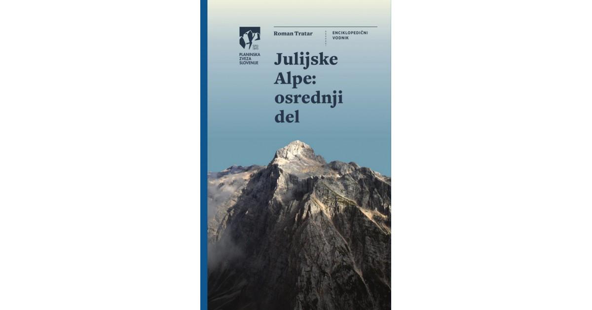 Julijske Alpe - Roman Tratar | Menschenrechtaufnahrung.org