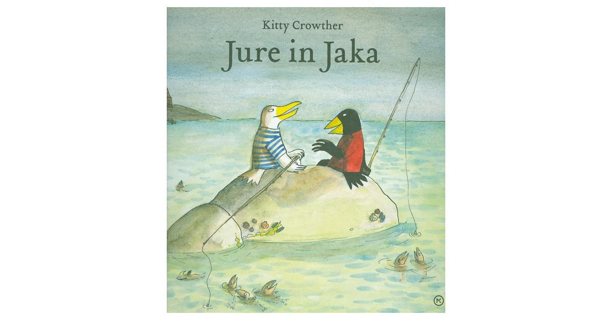 Jure in Jaka - Kitty Crowther | Fundacionsinadep.org