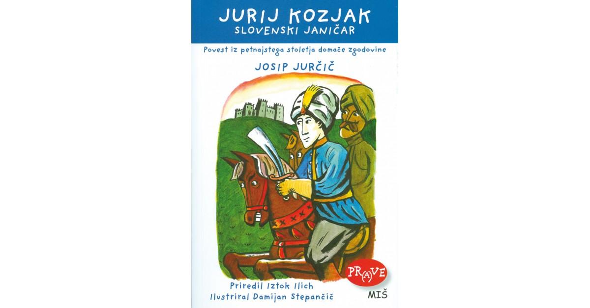 Jurij Kozjak - slovenski janičar - Josip Jurčič   Menschenrechtaufnahrung.org