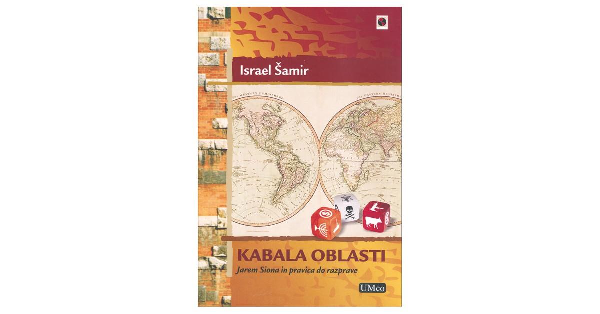 Kabala oblasti - Israel Šamir | Fundacionsinadep.org