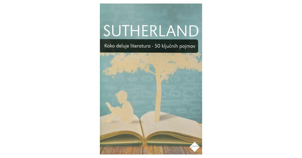 Kako deluje literatura - John Sutherland | Menschenrechtaufnahrung.org