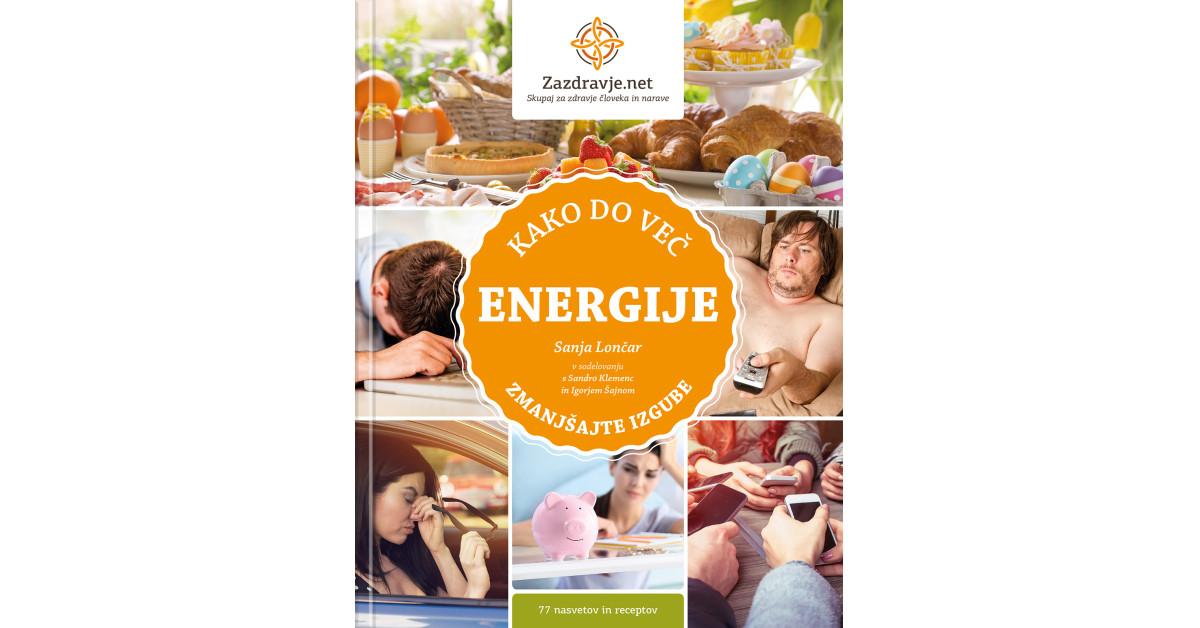 Kako do več energije - Sanja Lončar | Fundacionsinadep.org