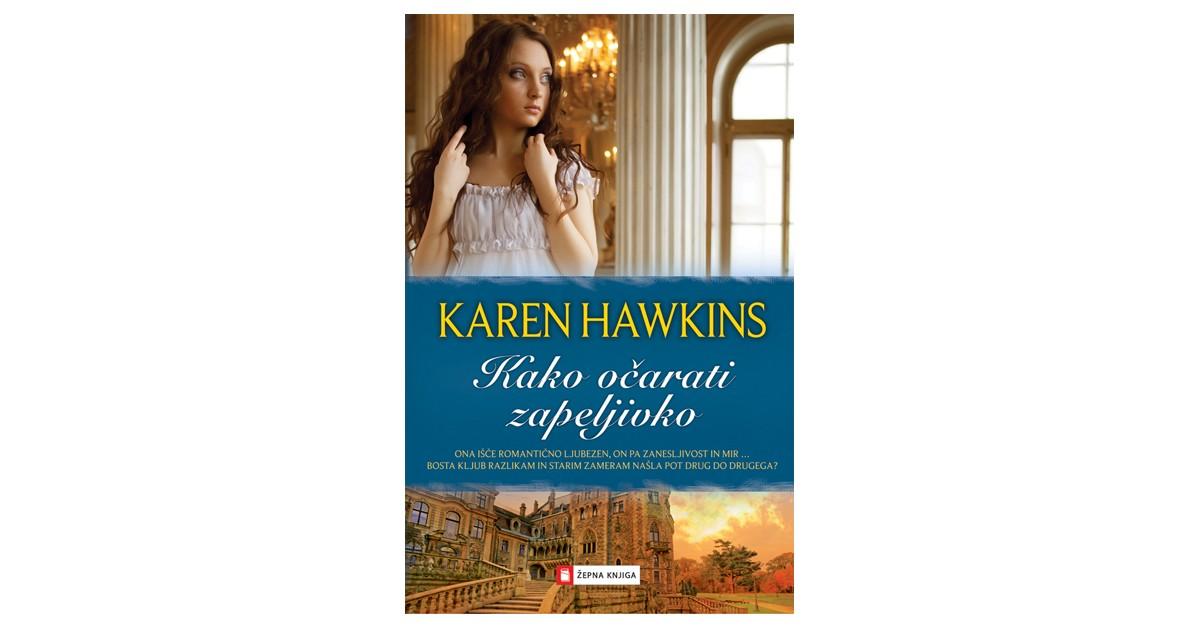 Kako očarati zapeljivko - Karen Hawkins | Menschenrechtaufnahrung.org