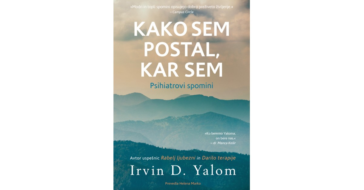 Kako sem postal, kar sem - Irvin D. Yalom | Fundacionsinadep.org