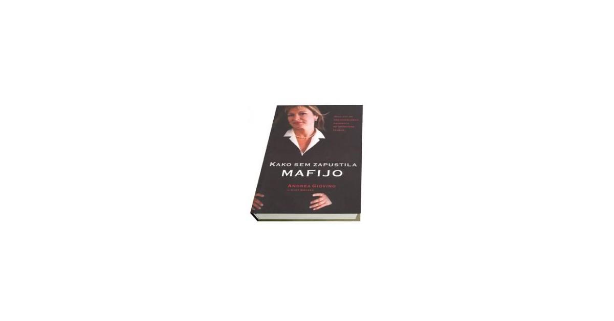Kako sem zapustila mafijo - Gary Brozek, Andrea Giovino | Menschenrechtaufnahrung.org