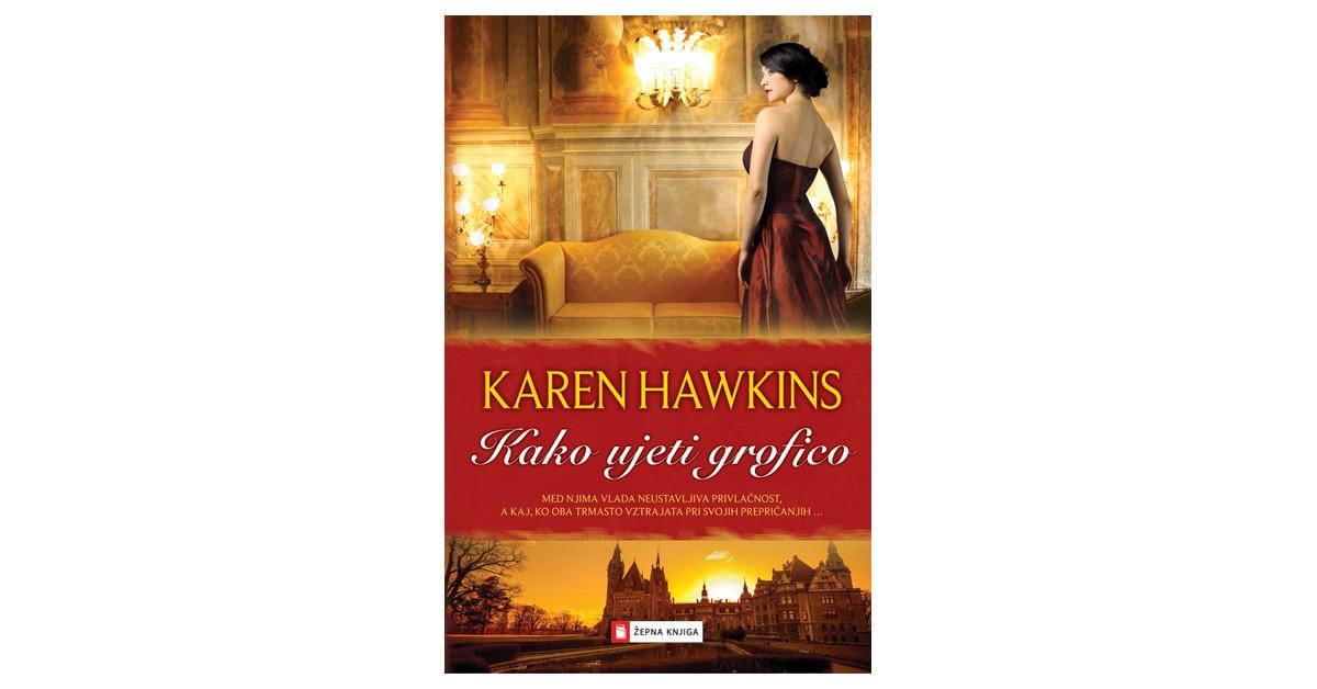 Kako ujeti grofico - Karen Hawkins | Menschenrechtaufnahrung.org