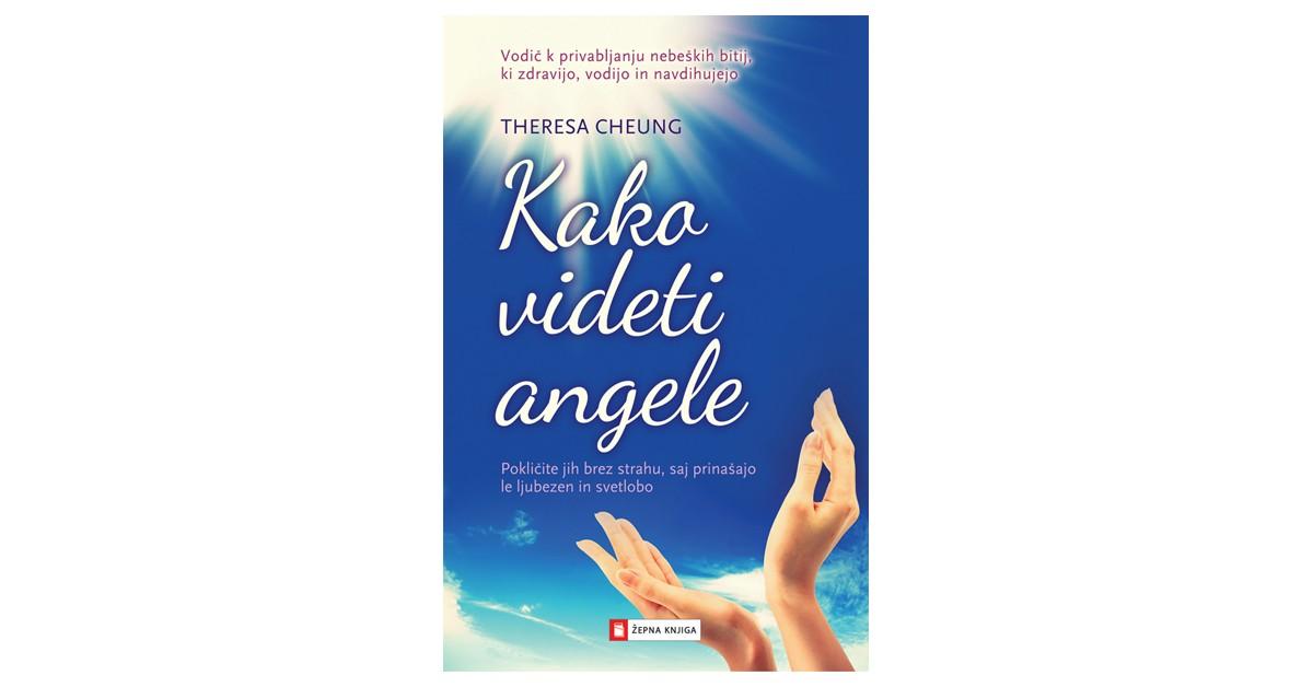 Kako videti angele - Theresa Cheung | Fundacionsinadep.org
