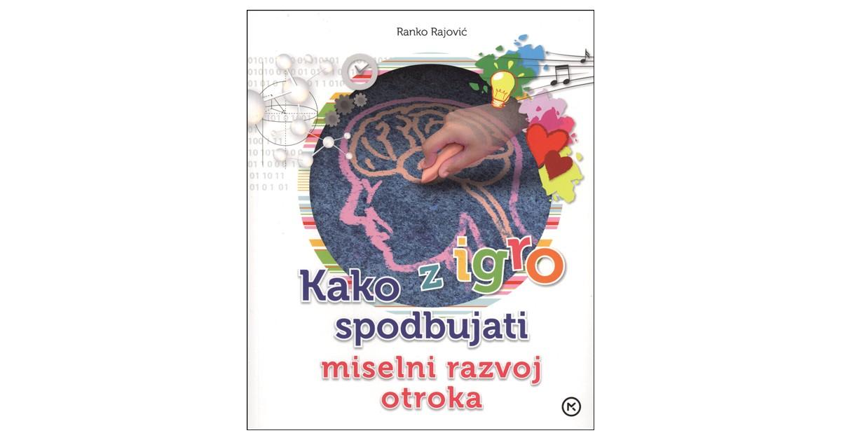 Kako z igro spodbujati miselni razvoj otroka - Ranko Rajović | Menschenrechtaufnahrung.org