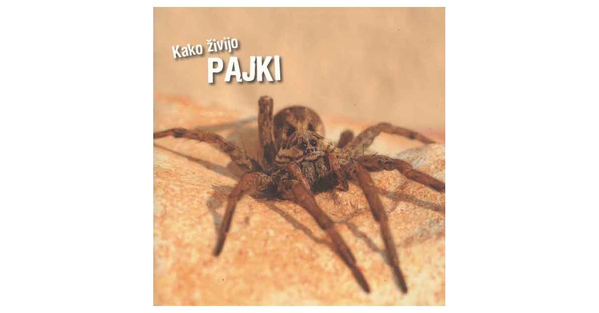 Kako živijo pajki - Ivan Esenko | Fundacionsinadep.org