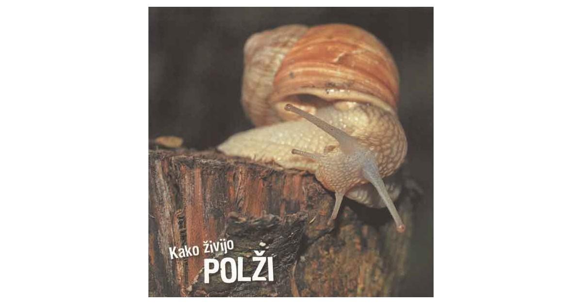 Kako živijo polži - Ivan Esenko | Menschenrechtaufnahrung.org