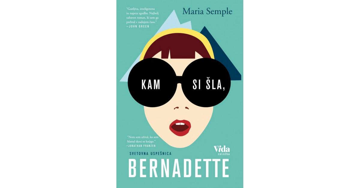 Kam si šla, Bernadette - Maria Semple   Fundacionsinadep.org