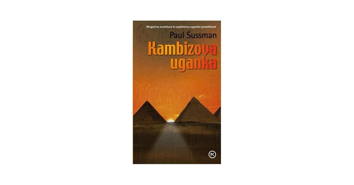 Kambizova uganka - Paul Sussman | Fundacionsinadep.org