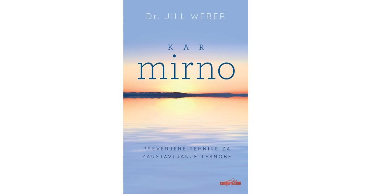 Kar mirno - Jill Weber | Fundacionsinadep.org