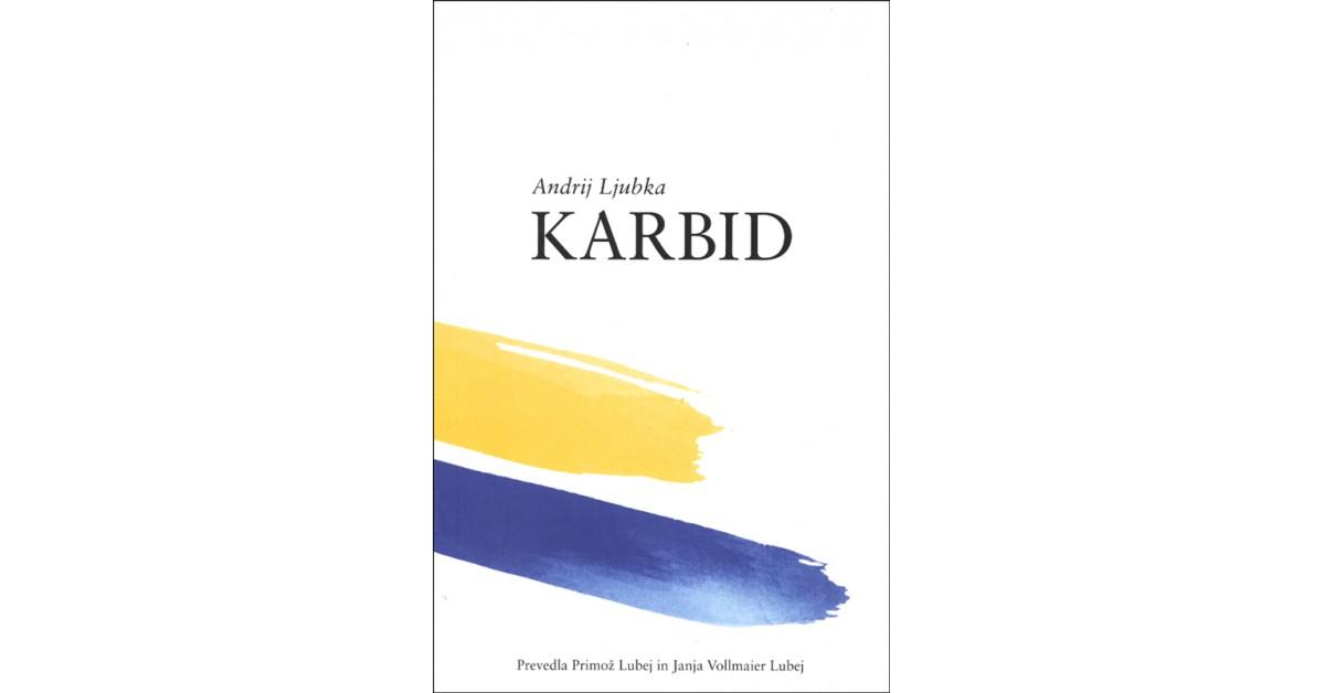 Karbid - Andrij Ljubka | Menschenrechtaufnahrung.org