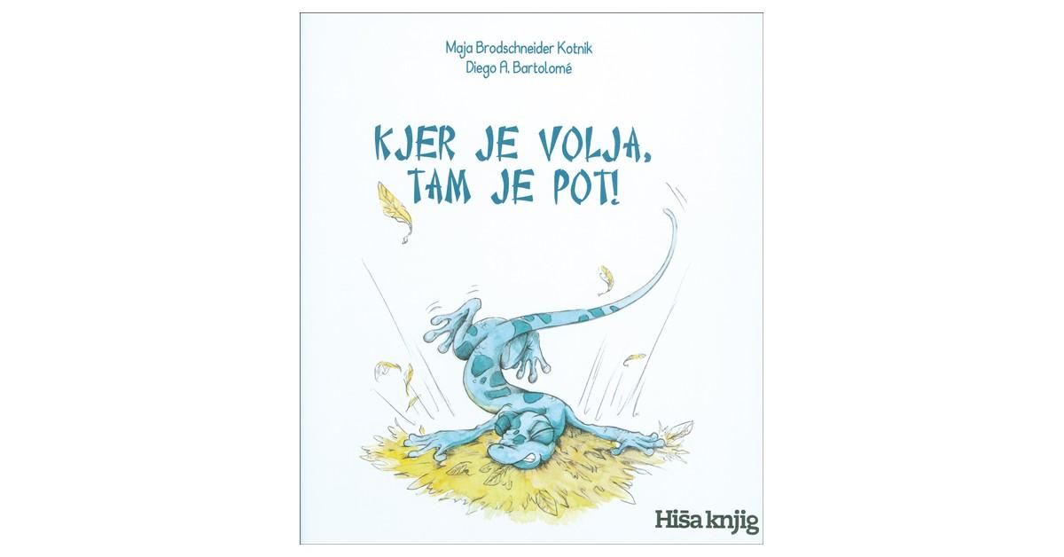 Kjer je volja, tam je pot! - Maja Brodschneider Kotnik | Menschenrechtaufnahrung.org